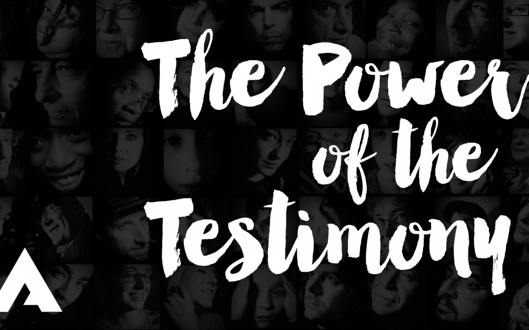The Power of the Testimony