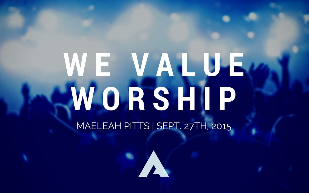 We Value Worship