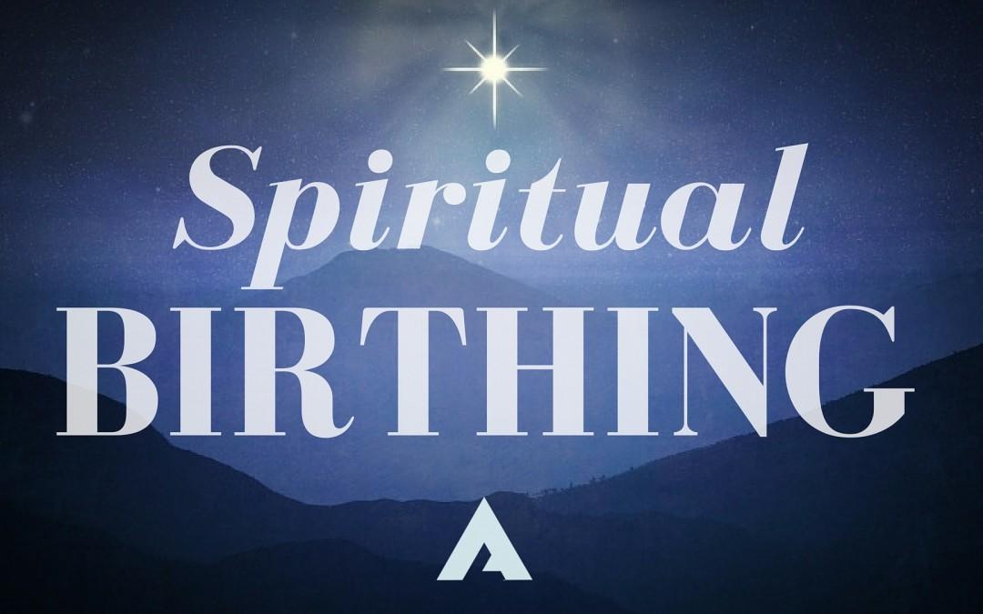 Spiritual Birthing