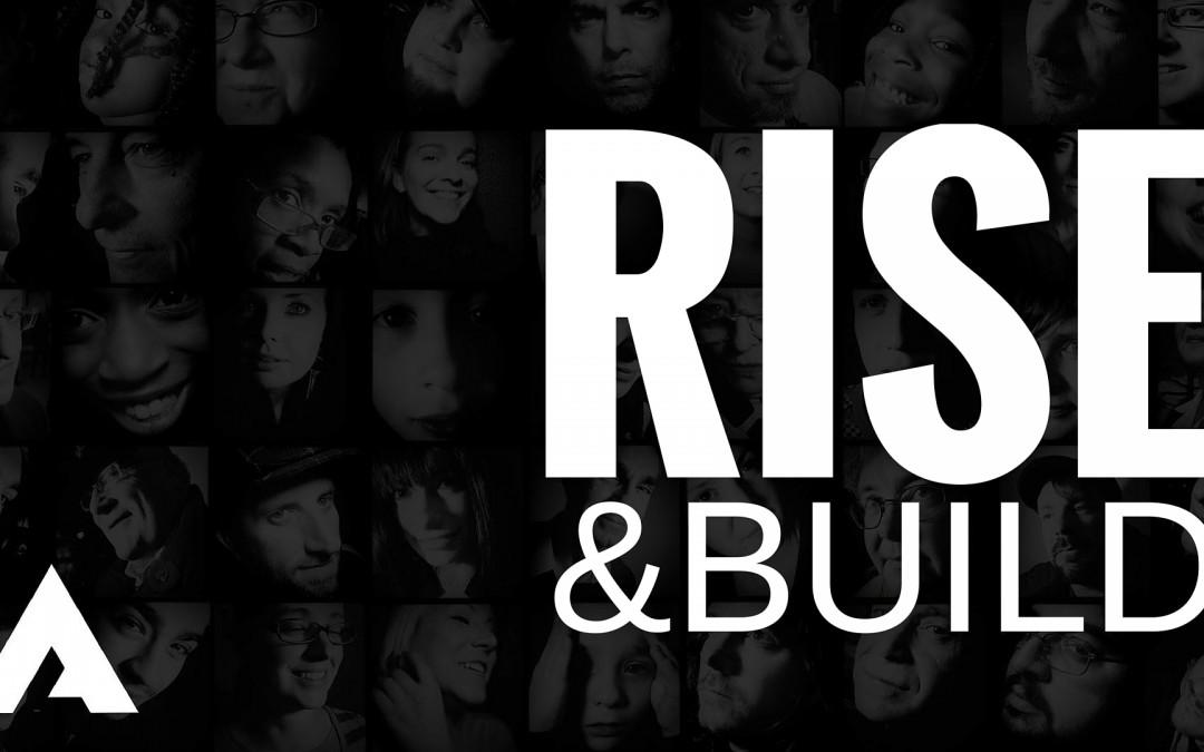 Rise & Build