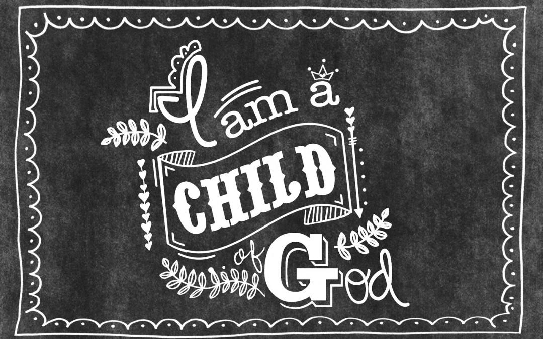 We are Children of God