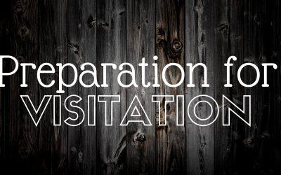 Preparation for Visitation