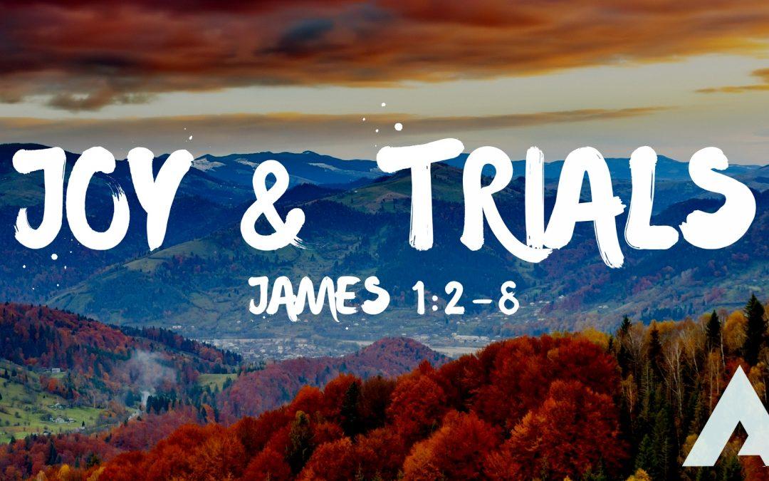 Joy & Trials