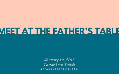 Meet at the Father's Table