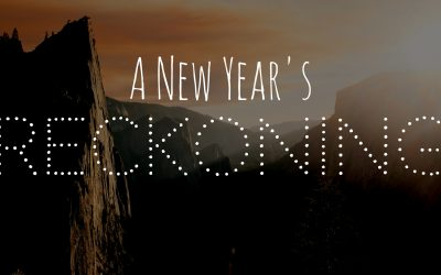 A New Year's Reckoning