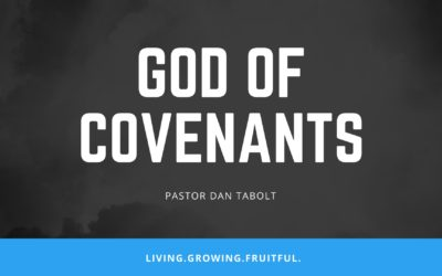 God of Covenants