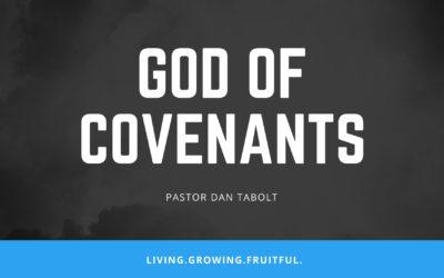 God of Covenants