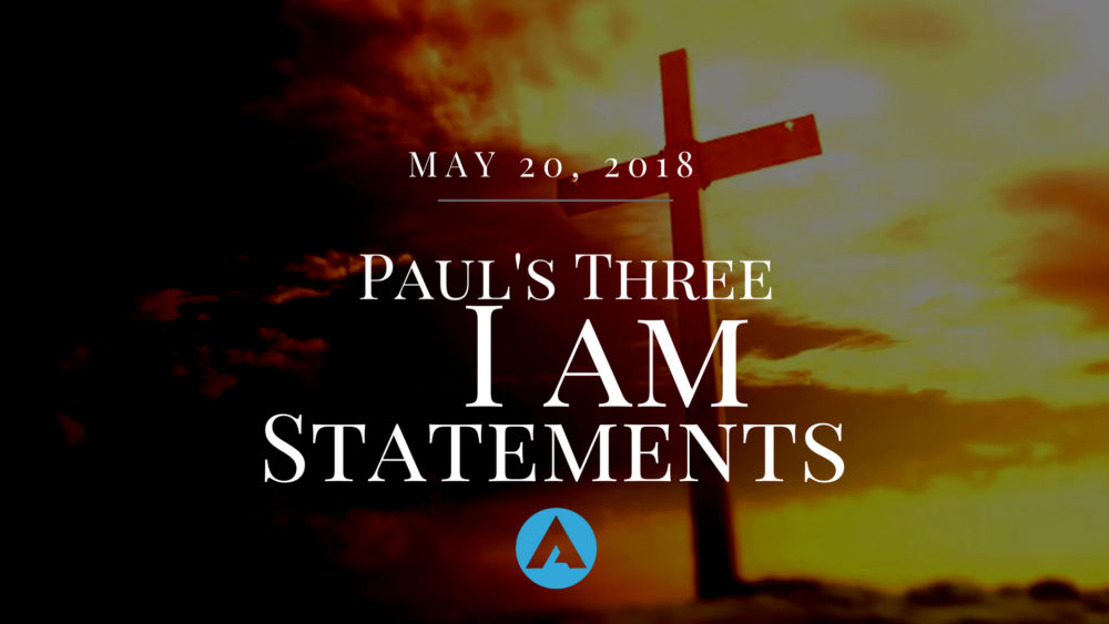 Paul's 3 I Am Statements Image