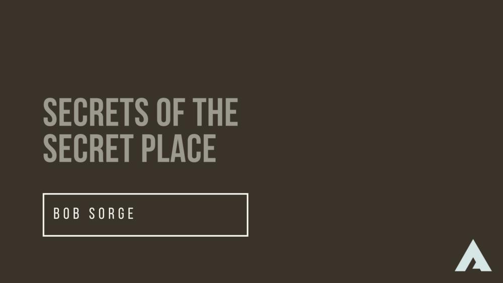 Secrets of the Secret Place Image
