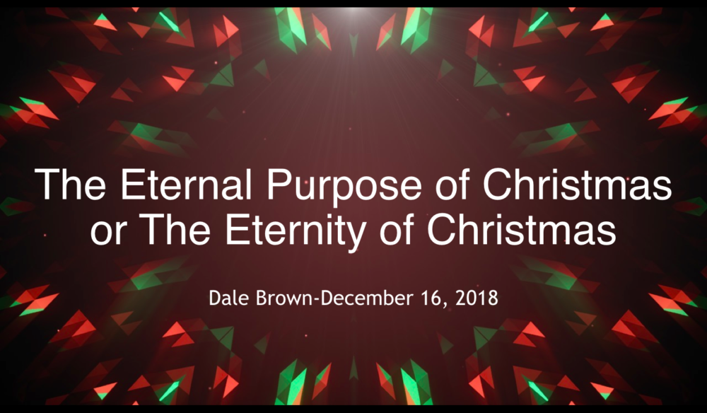 The Eternal Purpose of Christmas
