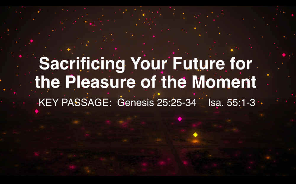 Sacrificing Your Future For The Pleasure Of The Moment