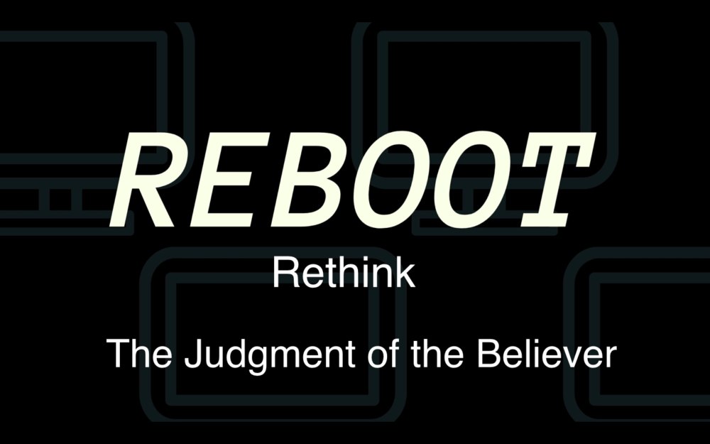 Reboot part 4: The Judgement of The Believer Image