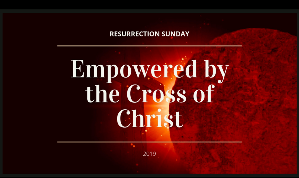 Empowered by The Cross