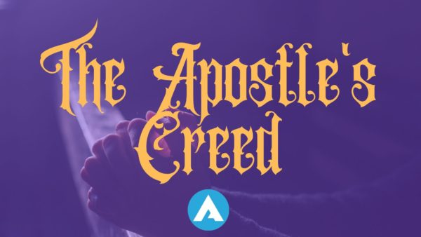 The Apostle's Creed week 8 Image