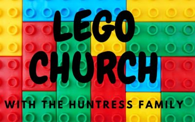 Lego Church with the Huntress Family