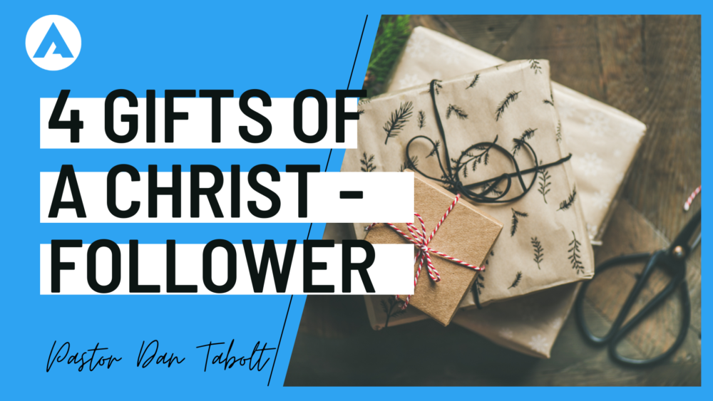 4 Gifts of the Christ Follower Image